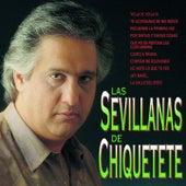 Las Sevillanas de Chiquetete by Chiquetete