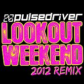 Play & Download Lookout Weekend 2012 by Pulsedriver | Napster