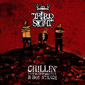 Play & Download Chillin' with Dead Bodies in a B-Boy Stance by Third Sight | Napster