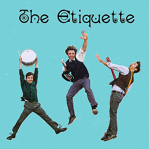 Play & Download The Etiquette by The Etiquette | Napster