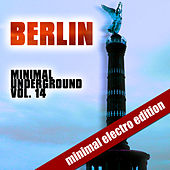 Berlin Minimal Underground Vol. 14 by Various Artists