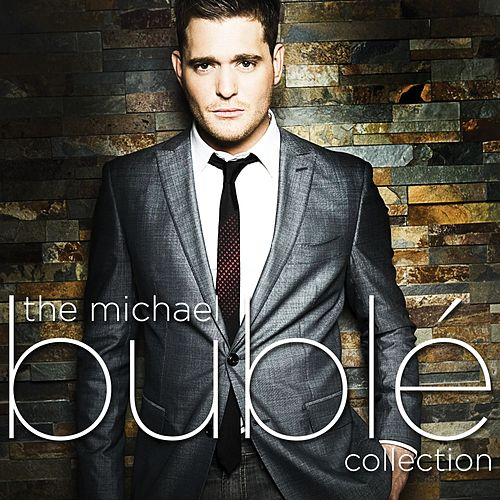 Play & Download The Michael Bublé Collection by Michael Bublé | Napster