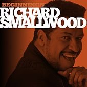 Play & Download Beginnings by Richard Smallwood | Napster