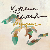 Voyageur by Kathleen Edwards