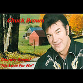 His Love for Me by Chuck Brown