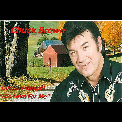 Play & Download His Love for Me by Chuck Brown | Napster