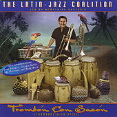 Play & Download Trombón con Sazón by The Latin Jazz Coalition (1) | Napster