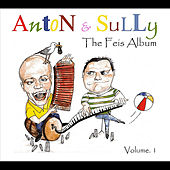 The Feis Album, Vol. I by Anton