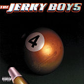 Play & Download The Jerky Boys 4 by The Jerky Boys | Napster