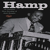 Hamp The Legendary Decca Recordings Of Lionel Hampton by Lionel Hampton