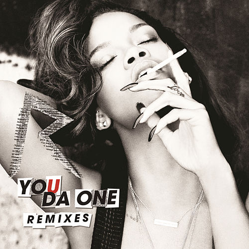Play & Download You Da One Remixes by Rihanna | Napster