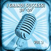 Play & Download I grandi successi anni 30-40, vol. 2 by Various Artists | Napster