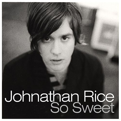 Play & Download So Sweet by Johnathan Rice | Napster