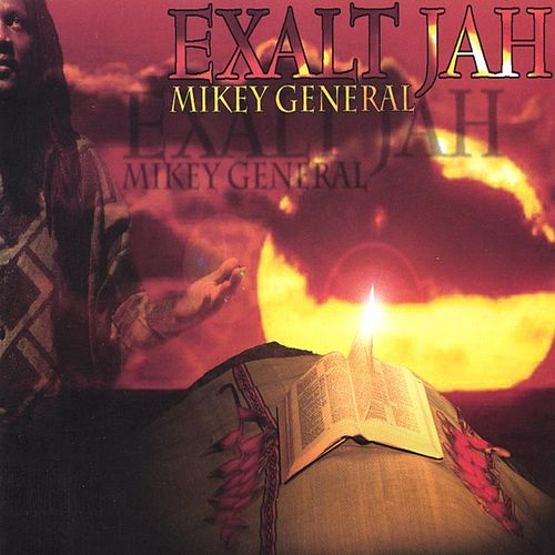 Exalt Jah by Mikey General