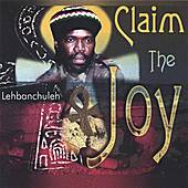 Play & Download Claim The Joy by Lehbanchuleh | Napster