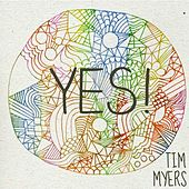 Yes! - Single by Tim Myers