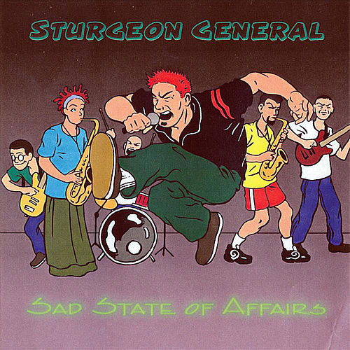 Play & Download A Sad State of Affairs by Sturgeon General | Napster
