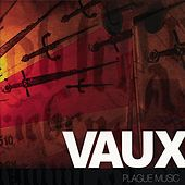 Play & Download Plague Music by Vaux | Napster