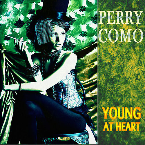 Young At Heart (Remastered) by Perry Como