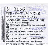 Play & Download Pre-Emptive Strike by Si Begg | Napster