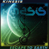 Play & Download Kinesis - Escape To Earth EP by Kinesis | Napster