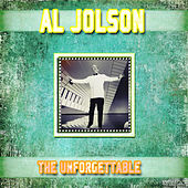 Play & Download The Unforgettable Al Jolson (Remastered) by Al Jolson | Napster