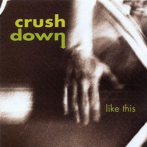 Like This by Crush Down