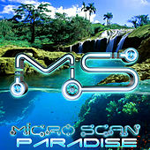 Play & Download Micro Scan - Paradise EP by Micro Scan | Napster