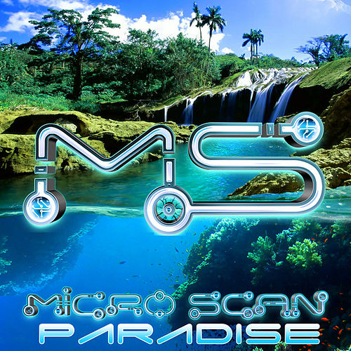 Micro Scan - Paradise EP by Micro Scan