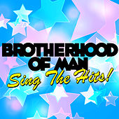Play & Download Sing the Hits! by Brotherhood Of Man | Napster