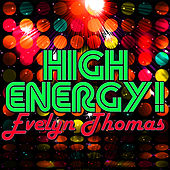 Play & Download High Energy! by Evelyn Thomas | Napster