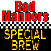 Play & Download Special Brew by Bad Manners | Napster