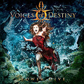 Play & Download Power Dive by Voices Of Destiny   Napster