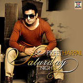 Play & Download Saturday Nights by Preet Harpal | Napster