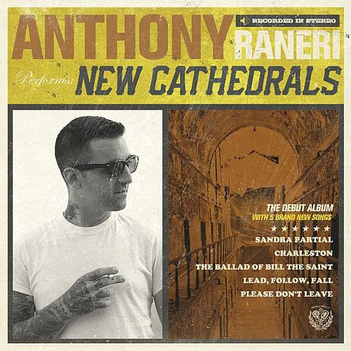 Play & Download New Cathedrals by Anthony Raneri | Napster