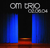 02-04-04 - Cervante's Masterpiece Theater - Denver, CO by Om Trio