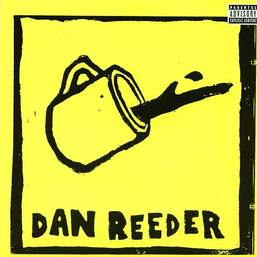 Dan Reeder by Dan Reeder