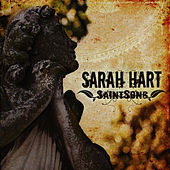 Saint Song by Sarah Hart