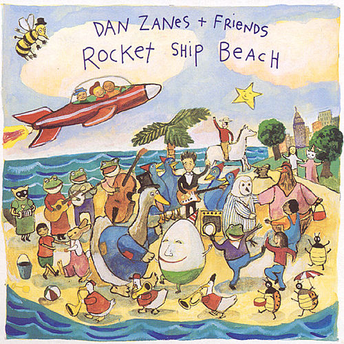 Play & Download Rocket Ship Beach by Dan Zanes | Napster
