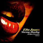 Stormy Monday & Other Favorites (Remastered) by Etta James