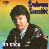 Od Srca by Saban Saulic