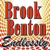 Play & Download Endlessly by Brook Benton | Napster