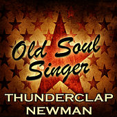 Old Soul Singer by Thunderclap Newman