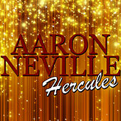 Play & Download Hercules by Aaron Neville | Napster