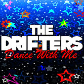 Play & Download Dance With Me by The Drifters | Napster
