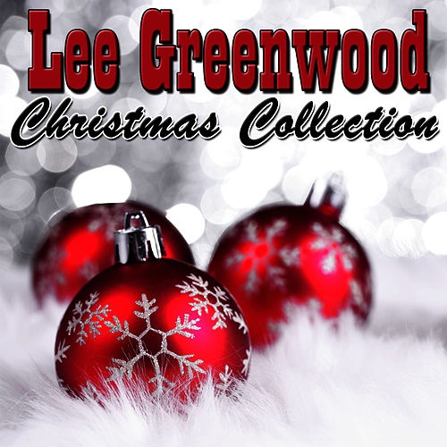 Play & Download Christmas Collection by Lee Greenwood | Napster