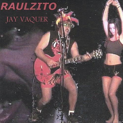 Raulzito de Jay Vaquer