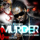 Murder by Bounty Killer