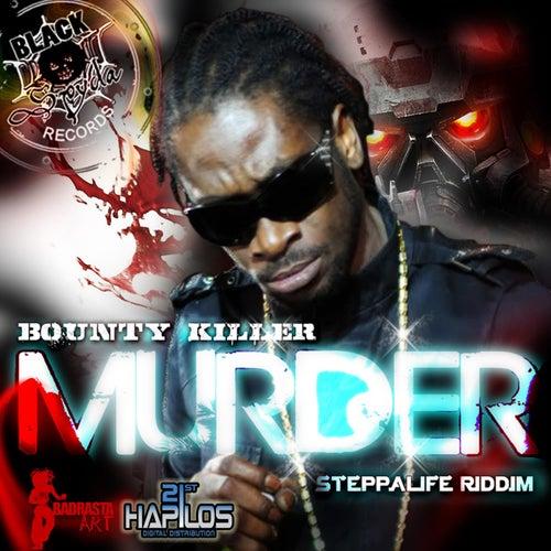 Murder by Bounty Killer
