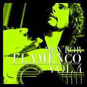 Men for Flamenco Vol. 4 by Various Artists